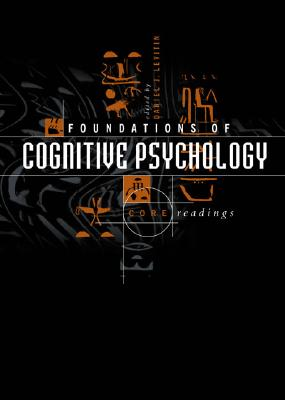 Image for Foundations of Cognitive Psychology: Core Readings
