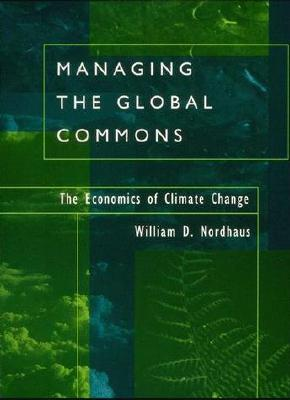 Image for Managing the Global Commons: The Economics of Climate Change