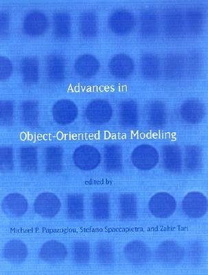 Image for Advances in Object-Oriented Data Modeling (Cooperative Information Systems)