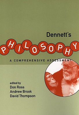 Image for Dennett's Philosophy: A Comprehensive Assessment