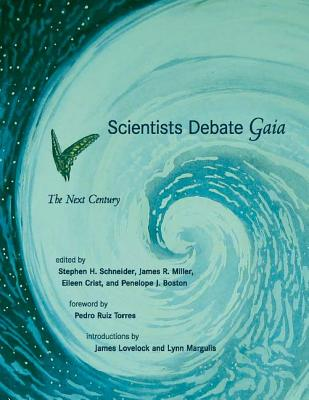 Image for Scientists Debate Gaia: The Next Century (The MIT Press)