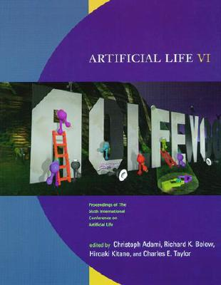 Image for Artificial Life VI: Proceedings of the Sixth International Conference on Artificial Life (Complex Adaptive Systems)