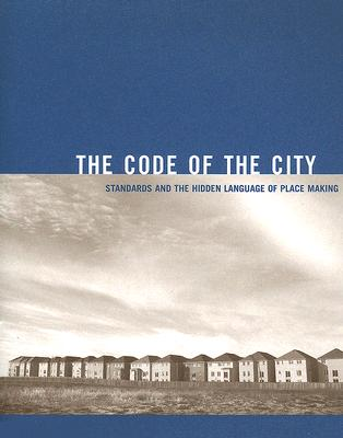 The Code of the City: Standards and the Hidden Language of Place Making, Eran Ben-Joseph  (Author)