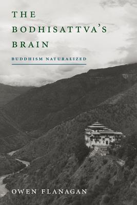 Image for The Bodhisattva's Brain: Buddhism Naturalized