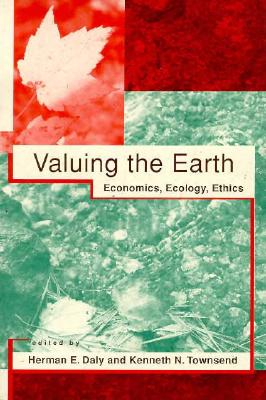 Image for Valuing the Earth: Economics, Ecology, Ethics
