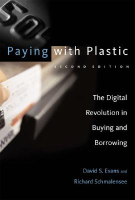 Image for Paying with Plastic, second edition: The Digital Revolution in Buying and Borrowing (The MIT Press)