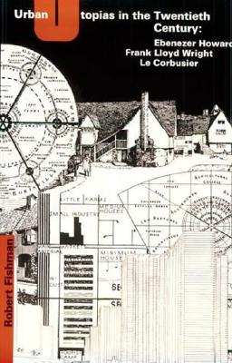 Image for URBAN UTOPIAS IN THE TWENTIETH CENTURY