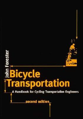 Image for Bicycle Transportation, Second Edition: A Handbook for Cycling Transportation Engineers