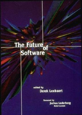 Image for The Future of Software (The MIT Press)