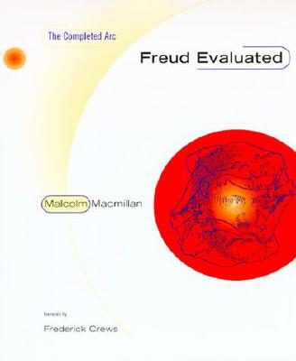 Image for Freud Evaluated: The Completed Arc
