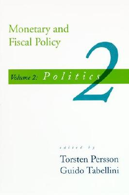 Monetary and Fiscal Policy, Vol. 2: Politics