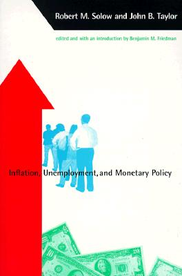 Image for Inflation, Unemployment, and Monetary Policy (Alvin Hansen Symposium Series on Public Policy)