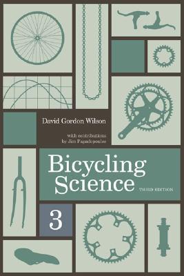 Bicycling Science, David Gordon Wilson