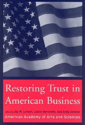 Image for Restoring Trust in American Business (The MIT Press)