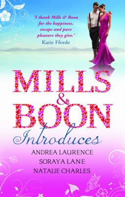 Image for Mills & Boon Introduces. Andrea Laurence, Soraya Lane, Natalie Charles (Mills & Boon Special Releases)