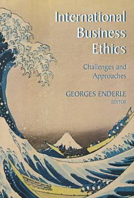 Image for International Business Ethics: Challenges and Approaches