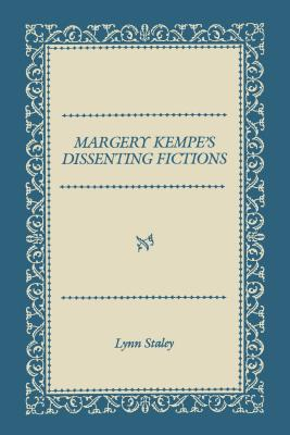 Image for Margery Kempe's Dissenting Fictions