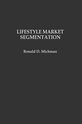 Lifestyle Market Segmentation, Michman, Ronald D.