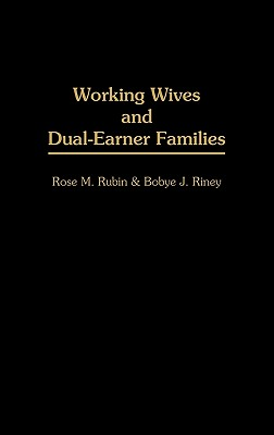 Image for Working Wives and Dual-Earner Families