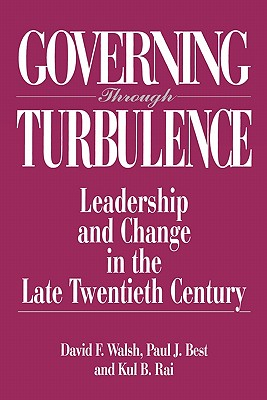 Image for Governing Through Turbulence: Leadership and Change in the Late Twentieth Century