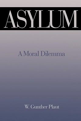 Image for Asylum: A Moral Dilemma