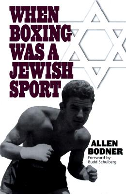 Image for WHEN BOXING WAS A JEWISH SPORT
