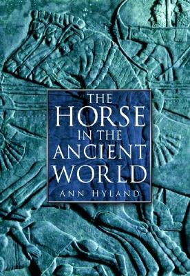 Image for The Horse in the Ancient World