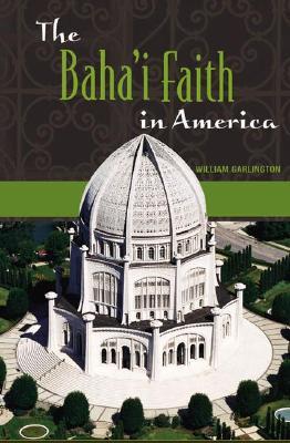 Image for The Baha'i Faith in America