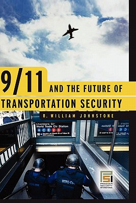 Image for 9/11 and the Future of Transportation Security (Praeger Security International)