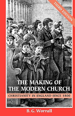 Image for Making of the Modern Church, The 3rd Edition