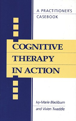 Image for Cognitive Therapy in Action