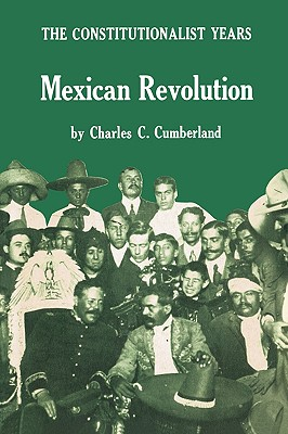 Image for MEXICAN REVOLUTION : THE CONSTITUTIONALI