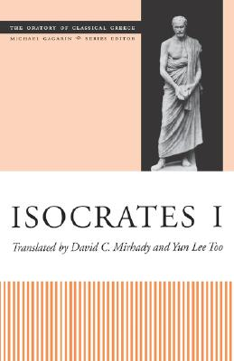 Image for Isocrates I (The Oratory of Classical Greece, vol. 4; Michael