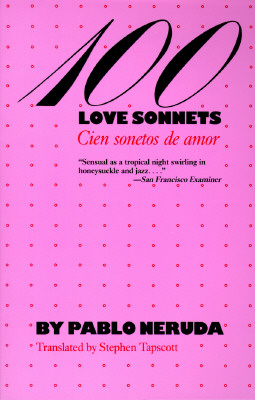 Image for 100 Love Sonnets: Cien sonetos de amor (Texas Pan American Series) (English and Spanish Edition)