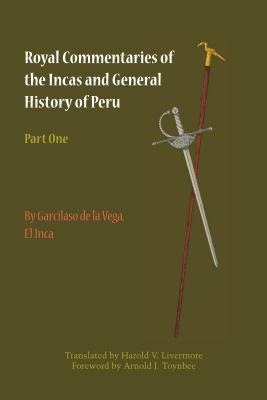 Image for Royal Commentaries of the Incas and General History of Peru, Part One (Texas Pan American Series)