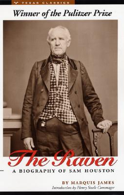 Image for The Raven: A Biography of Sam Houston (Texas Classics)