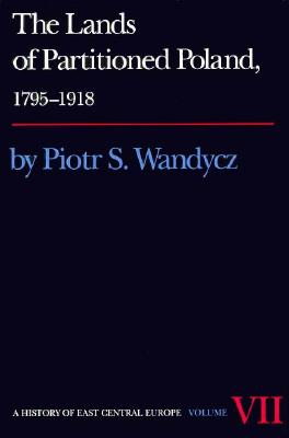 Image for The Lands of Partitioned Poland, 1795-1918