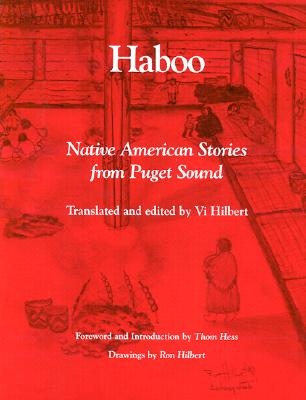 Haboo: Native American Stories from Puget Sound, Hilbert, Vi (translator and editor)
