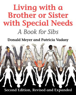Image for Living with a Brother or Sister with Special Needs: A Book for Sibs