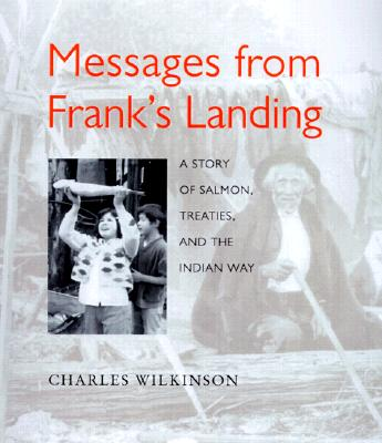 Image for Messages from Frank's Landing: A Story of Salmon, Treaties, and the Indian Way