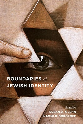 Boundaries of Jewish Identity (Samuel and Althea Stroum Book) (Samuel and Althea Stroum Books)