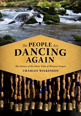 Image for The People Are Dancing Again  The History of the Siletz Tribe of Western Oregon