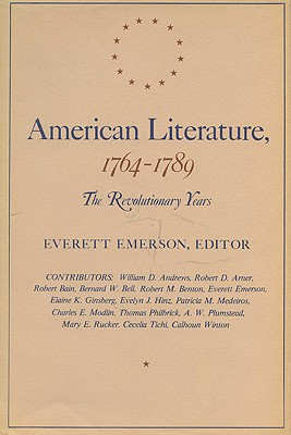 American Literature, 1764-1789: The Revolutionary Years, Emerson, Everett, editor