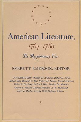 American Literature, 1764-1789: The Revolutionary Years, Emerson, Everett, editor