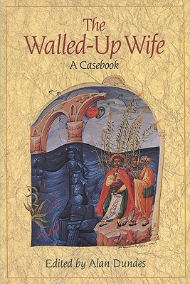 Image for Walled-Up Wife: A Casebook