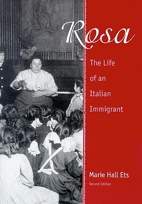 Image for Rosa: The Life of an Italian Immigrant [2nd edition]