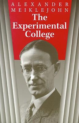The Experimental College, Meiklejohn, Alexander