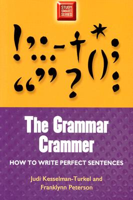 Image for Grammar Crammer: How To Write A Perfect Sentence (Study Smart Series)