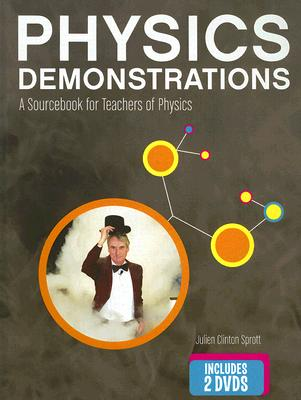 Image for Physics Demonstrations: A Sourcebook for Teachers of Physics