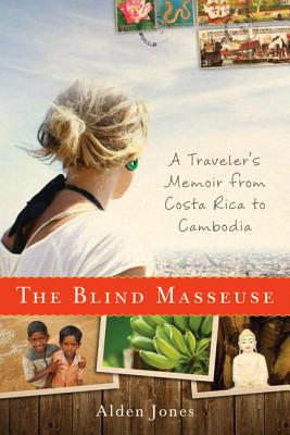 Image for BLIND MASSEUSE: A Traveler's Memoir from Costa Ric